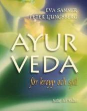 """Bild på boken """"Ayurveda för kropp och själ"""""""